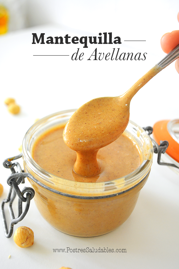 Mantequilla de Avellanas casera y en 10 min